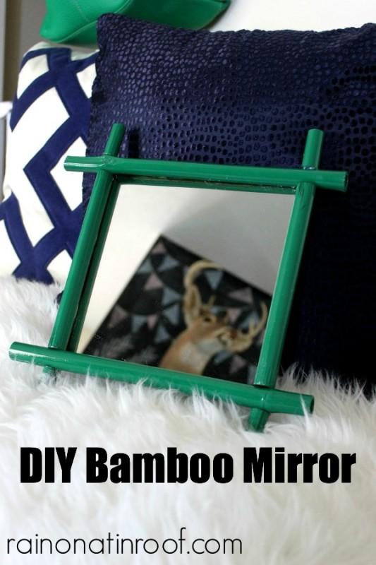 DIY Bamboo Mirror {rainonatinroof.com} #trashtotreasure #bamboo #mirror